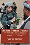 img - for Human Terrain Teams: An Organizational Innovation for Sociocultural Knowledge in Irregular Warfare book / textbook / text book