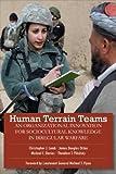 img - for Human Terrain Teams: An Organizational Innovation for Sociocultural Knowledge in Irregular Warfare book / textbook / text book