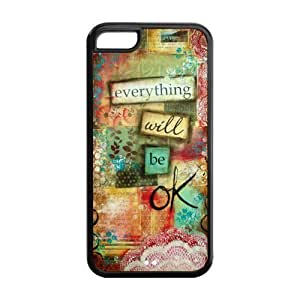 5C Phone Cases, Everything Will Be OK Hard TPU Rubber Cover Case for iPhone 5C