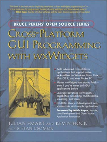 by Julian Smartand Kevin Hock with - Cross-Platform GUI Programming with wxWidgets (Paperback) Prentice Hall; F Second Printing Used Edition (August 5, 2005) - [Bargain Books]