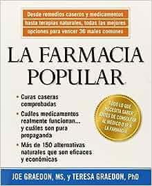 La Farmacia Popular: Desde remedios caseros y medicamentos hasta terapias naturales, todas las mejores opciones para vencer 36 males comunes (Spanish ...