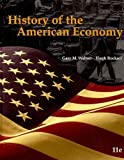 History of the American Economy (Book Only), Walton and Walton, Gary M., 0324786611