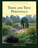 Tried and True Perennials, Nancy Ondra, 1463510586