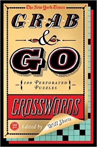 The New York Times Grab & Go Crosswords: 100 Perforated Puzzles by The New York Times (2013-07-16)