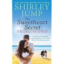 The Sweetheart Secret (A Sweetheart Sisters Novel)