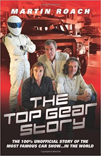 The Top Gear Story The Unofficial Story Of The Most Famous Car - Car show on amazon