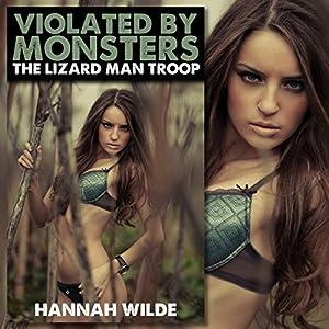 Violated by Monsters: The Lizard Man Troop Audiobook