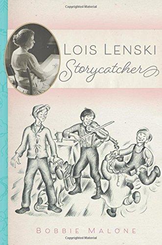 Lois Lenski: Storycatcher