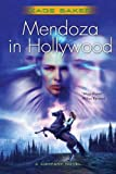 Mendoza in Hollywood by Kage Baker front cover