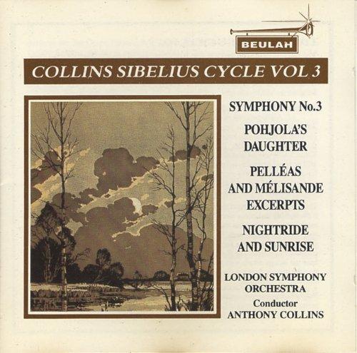 collins-sibelius-cycle-vol-3-symphony-no-3-nightride-and-sunrise-pohjolas-daughter-pelleas-melisande