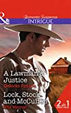 A Lawman's Justice: A Lawman's Justice / Lock, Stock and McCullen (Mills & Boon Intrigue)