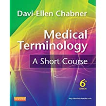 Medical Terminology: A Short Course - E-Book