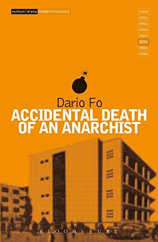 Accidental Death of an Anarchist (Modern Classics)