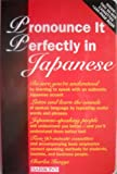 img - for Pronounce It Perfectly in Japanese book / textbook / text book