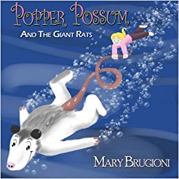 Popper Possum And The Giant Rats