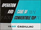 1960 Cadillac Convertible Top Owner's Manual Reprint Series 62