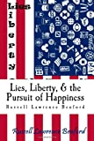 Lies, Liberty and the Pursuit of Happiness, Benford, Russell, 0989016811