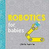 Robotics for Babies (Baby University)