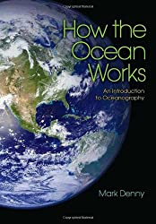 How the Ocean Works - An Introduction to Oceanography
