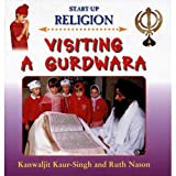 img - for Visiting a Gurdwara (Start-Up Religion) by Ruth Nason (2005-07-30) book / textbook / text book