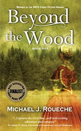 Beyond the Wood - Kindle edition by Michael J. Roueche