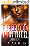 Pureblood Panther: The Complete Series Book 1-3