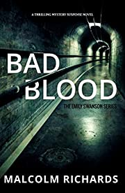Bad Blood: A Thrilling Mystery Suspense Novel (The Emily Swanson Series Book 1)
