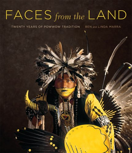 Read Online Faces from the Land: Twenty Years of Powwow Tradition PDF