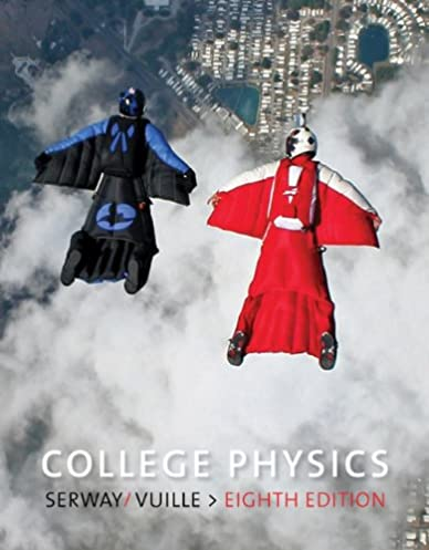 amazon com college physics student solutions manual study guide rh amazon com Serway College Physics 10th Edition Serway Physics Solutions