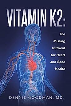 Vitamin K2 Missing Nutrient Health ebook