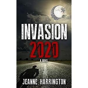 Invasion 2020: A Christian Suspense Novel