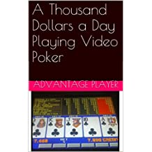 A Thousand Dollars a Day Playing Video Poker