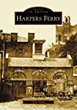 Front cover for the book Harpers Ferry by Dolly Nasby