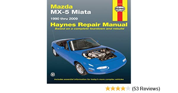 mazda mx 5 miata 1990 thru 2009 haynes repair manual john h rh amazon com 1991 Mazda Miata 1990 Mazda Miata Interior
