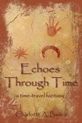 Echoes Through Time: a time-travel fantasy