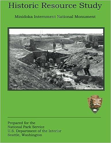 Book Historic Resource Study: Minidoka Internment National Monument