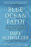 img - for Blue Ocean Faith: The vibrant connection to Jesus that opens up insanely great possibilities in a secularizing world-and might kick off a new Jesus Movement book / textbook / text book