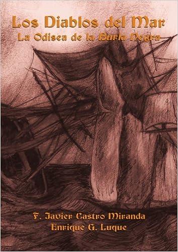 Diablos del mar, los - la odisea de la burla negra: Amazon.es ...