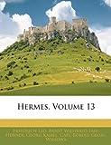 Hermes, Friedrich Leo and Ernst Willibald Emil Hübner, 1143285271