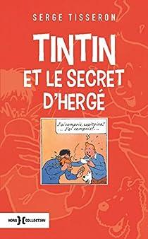 Tintin et le secret d'Hergé par Tisseron