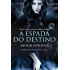 A espada do destino (THE WITCHER: A Saga do Bruxo Geralt de Rivia)