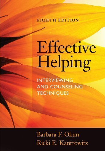 Effective Helping: Interviewing and Counseling Techniques 8th edition by Okun, Barbara F., Kantrowitz, Ricki E. (2014) Paperback