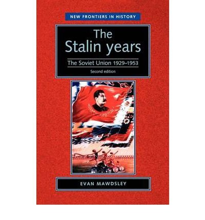 [(The Stalin Years: The Soviet Union 1929-53)] [Author: Evan Mawdsley] published on (September, 2003) PDF