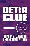 Get a Clue, Shaena Z. Jackson and Nashan Wilson, 161546154X