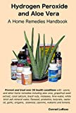 Hydrogen Peroxide and Aloe Vera - A Home Remedies