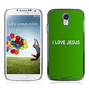 Hot Style Cell Phone PC Hard Case Cover // V0000390 Bible: I Love Jesus // Samsung Galaxy S4 i9500