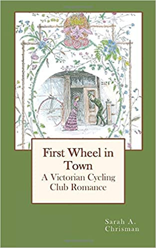 Amazon.com: First Wheel in Town: A Victorian Cycling Club ...