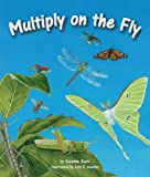 Multiply on the Fly, Suzanne Slade, 160718138X