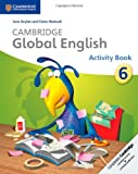 Cambridge Global English Stage 6 Activity Book, Jane Boylan and Claire Medwell, 1107626862
