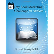 30 Day Book Marketing Challenge for Authors: Daily Activities for Marketing Your Book Online